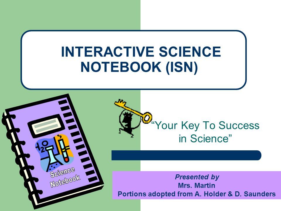 No RIPPED OUT pages or torn corners No DOODLING that doesnt relate to science Notebook should only be used for SCIENCE CLASS ONLY DATE AND NUMBER each page All entries must go into the Table of Contents BE COLORFUL & LOVE YOUR NOTEBOOK