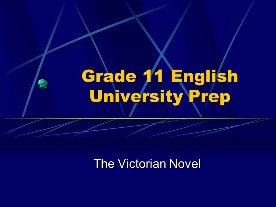Grade 11 English University Prep The Victorian Novel