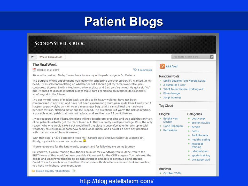 Patient Blogs http://blog.estellahom.com/