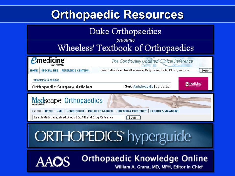 Orthopaedic Resources