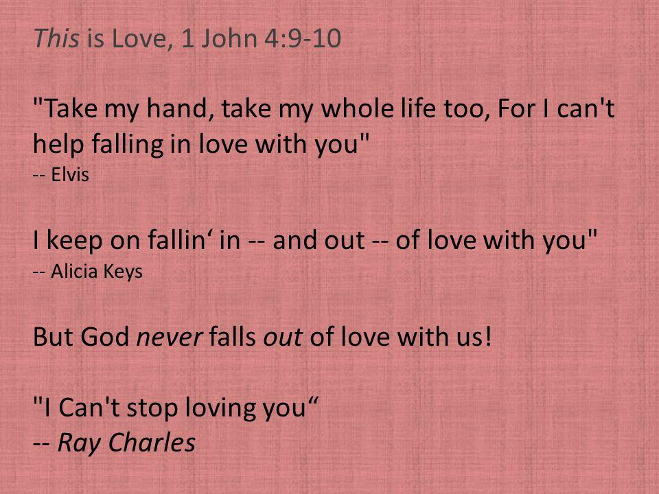 This is Love, 1 John 4:9-10