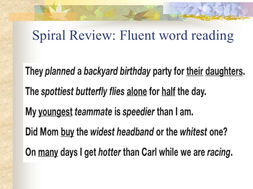 Spiral Review: Fluent word reading