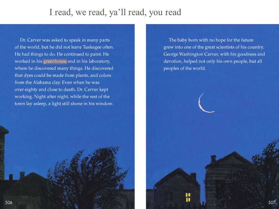 Read-Aloud The Experiment I read, we read, yall read, you read
