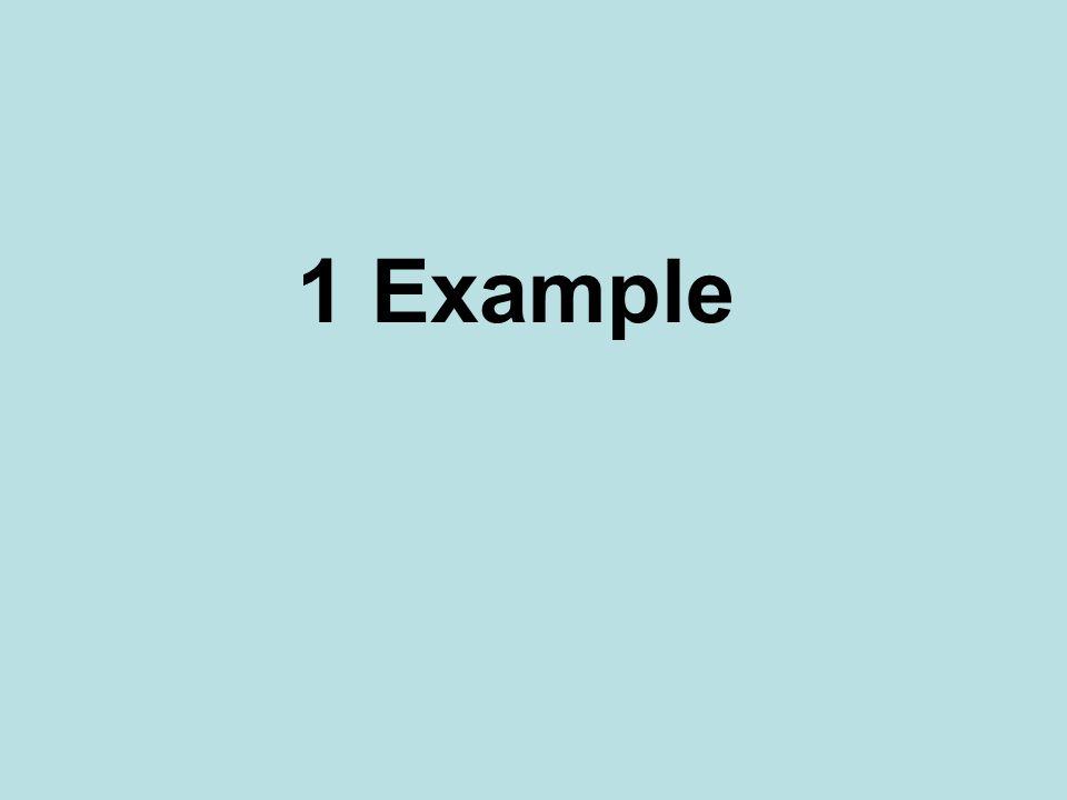1 Example