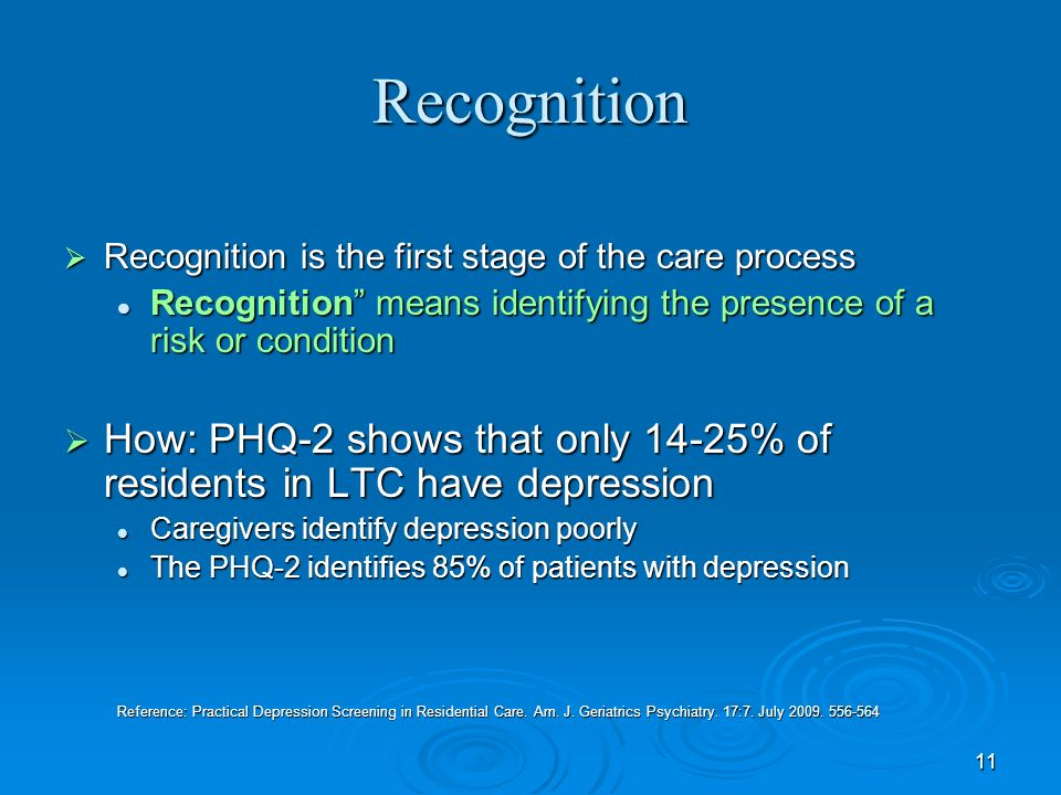 11 Recognition Recognition is the first stage of the care process Recognition is the first stage of the care process Recognition means identifying the