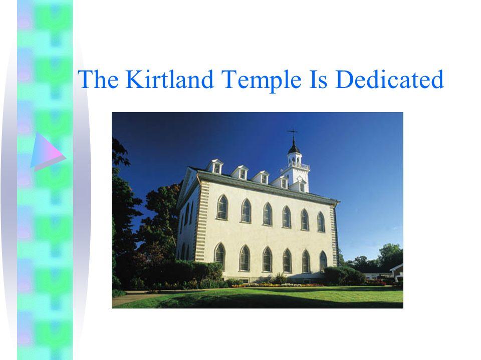 The Kirtland Temple Is Dedicated
