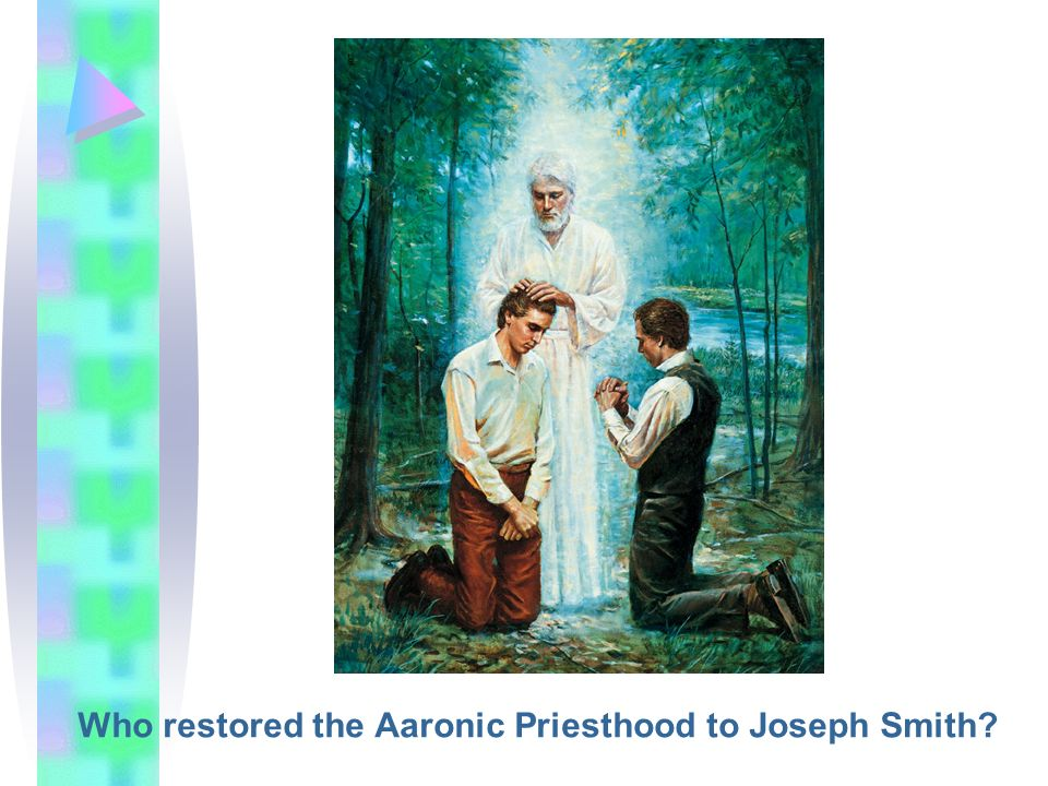 Who restored the Aaronic Priesthood to Joseph Smith?