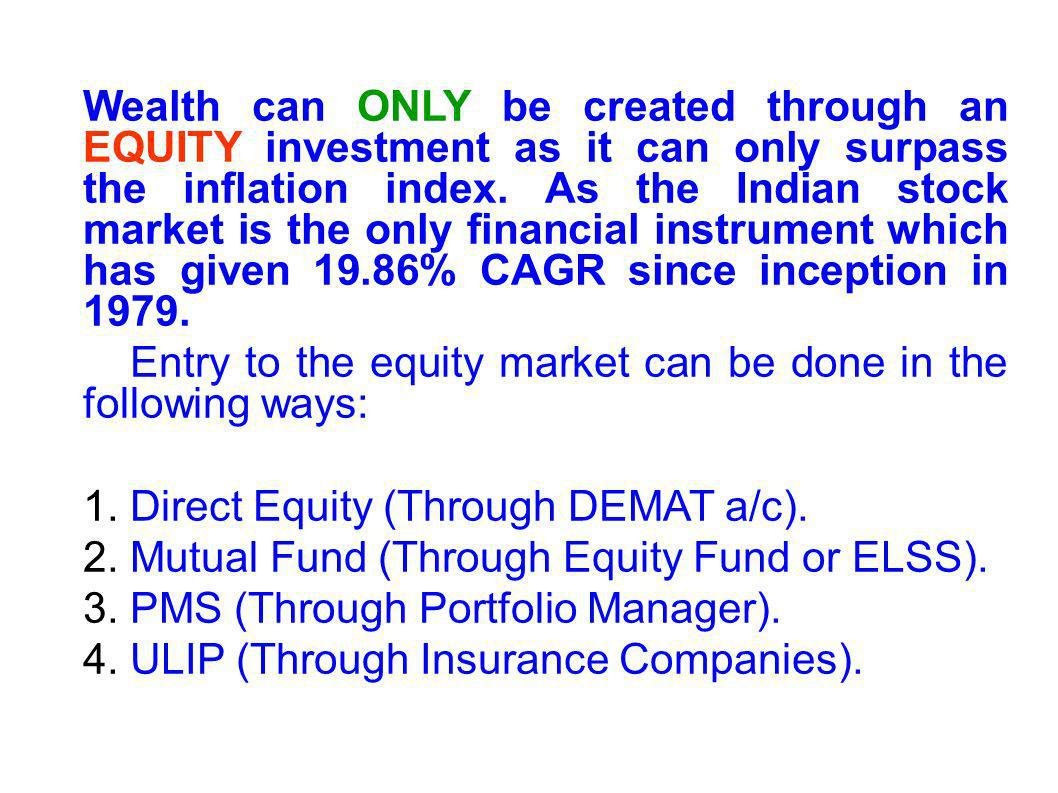 Wealth can ONLY be created through an EQUITY investment as it can only surpass the inflation index.