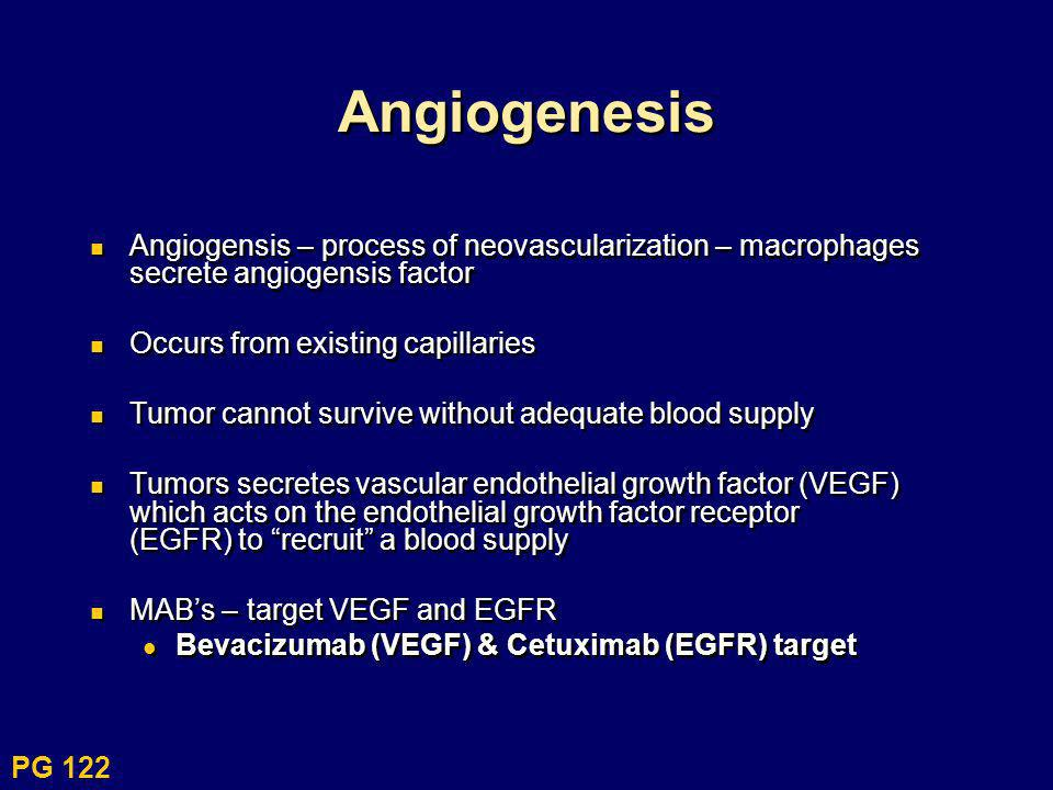 Angiogenesis Angiogensis – process of neovascularization – macrophages secrete angiogensis factor Occurs from existing capillaries Tumor cannot surviv