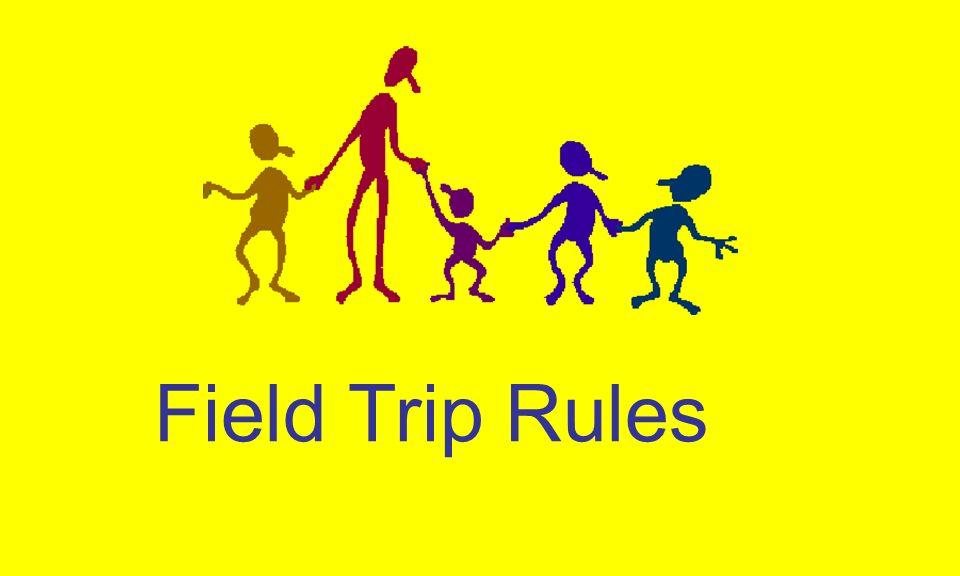 Field Trip Rules