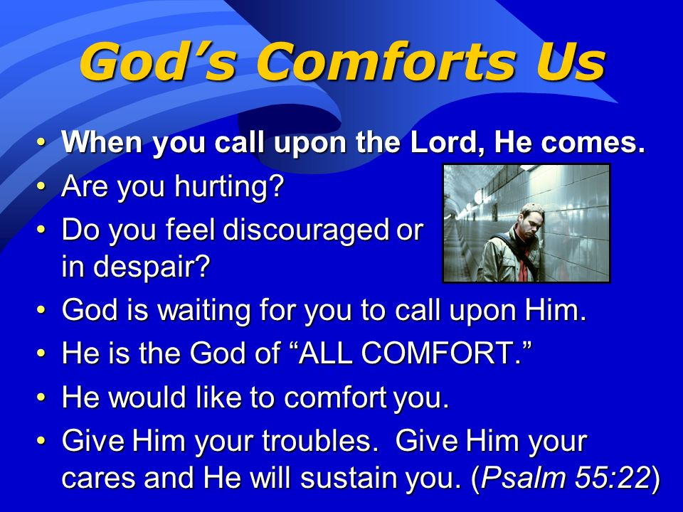 Gods Word Is Comforting 2 Corinthians 1:3-4 (Page 858)2 Corinthians 1:3-4 (Page 858) 3 Praise be to the God and Father of our Lord Jesus Christ, the F