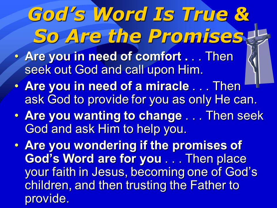 Gods Word Is Worth Sharing 17 The LORD is righteous in all his ways and loving toward all he has made. 18 The LORD is near to all who call on him, to