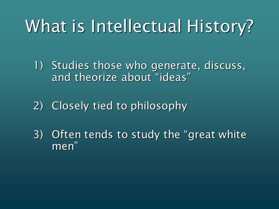 What is Intellectual History.