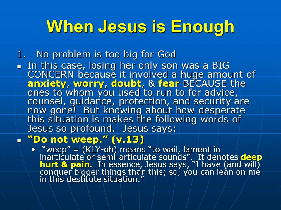 When Jesus is Enough 1.