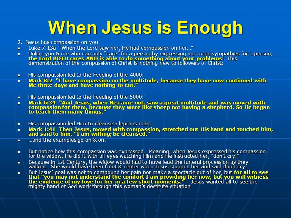 When Jesus is Enough 3.