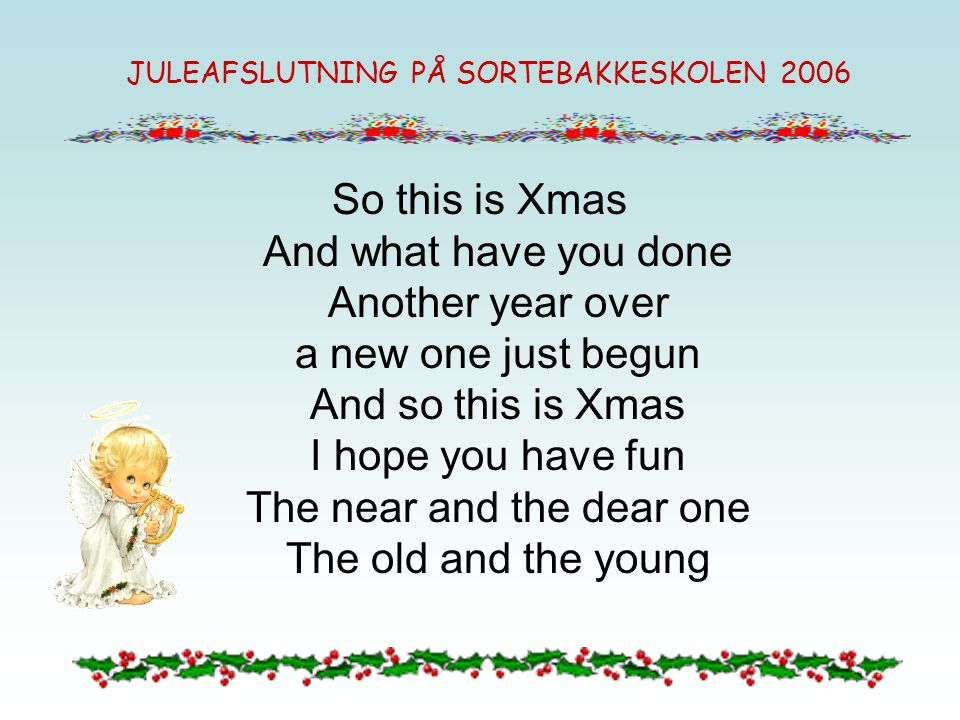 A very Merry Xmas And a happy New Year Let s hope it s a good one Without any fear