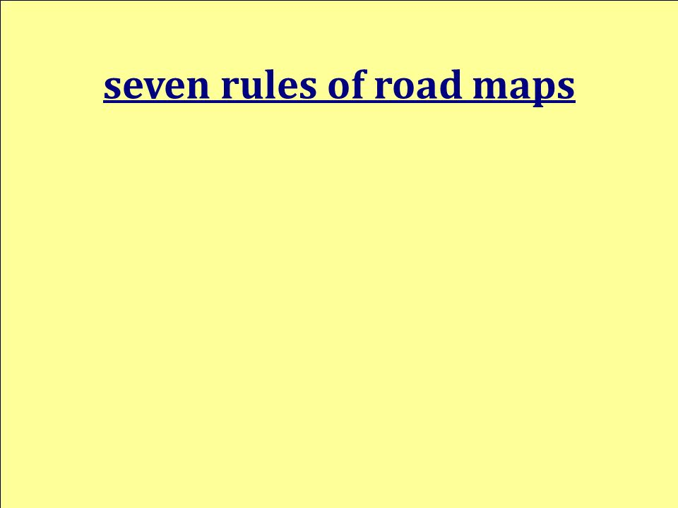 seven rules of road maps