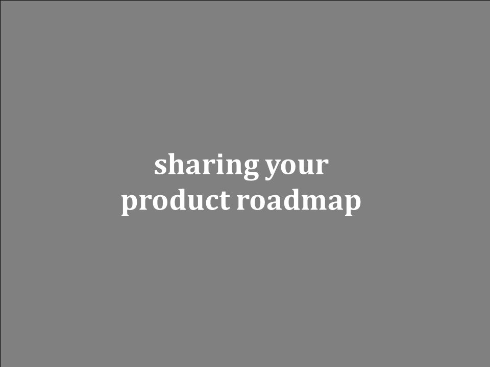 sharing your product roadmap