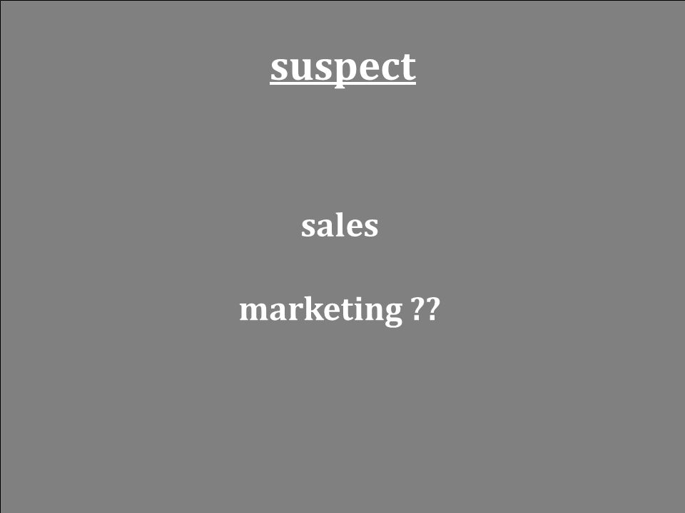 suspect sales marketing ??