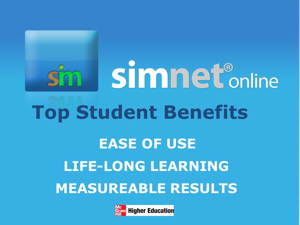 1/13/20143 Top Student Benefits EASE OF USE LIFE-LONG LEARNING MEASUREABLE RESULTS