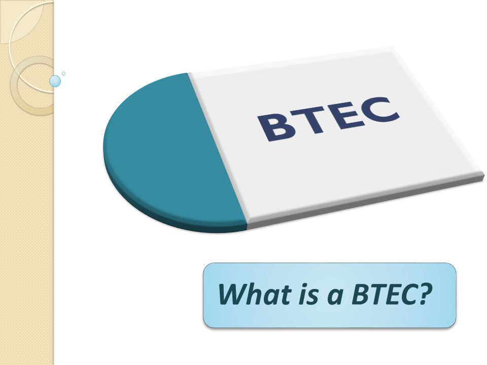 What is a BTEC