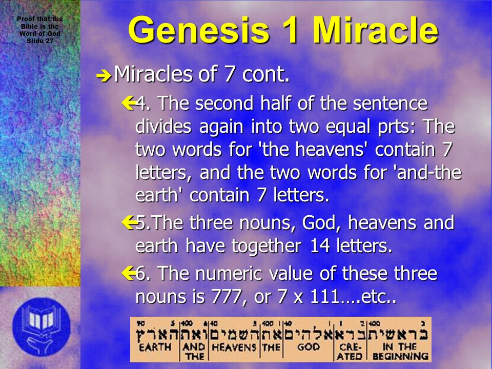 Proof that the Bible is the Word of God Slide 27 è Miracles of 7 cont.