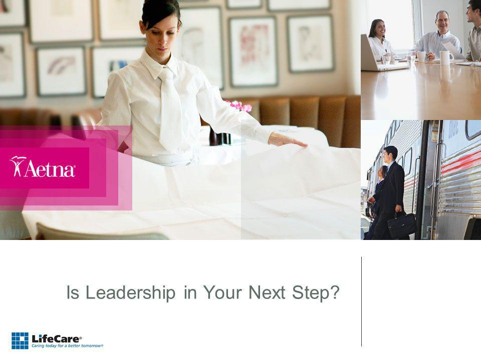 Is Leadership in Your Next Step