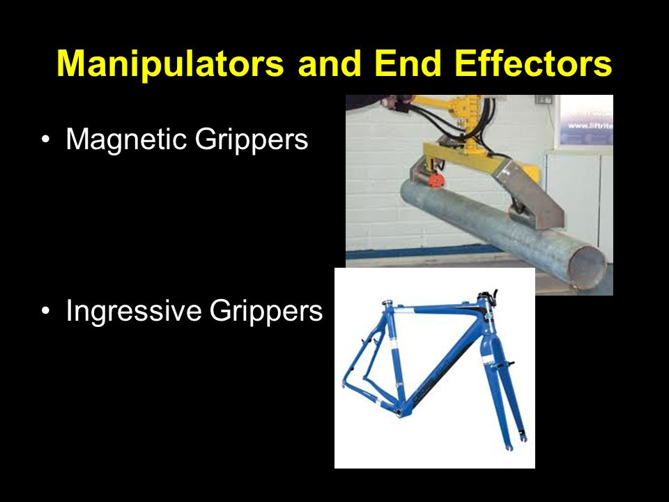 Manipulators and End Effectors Magnetic Grippers Ingressive Grippers