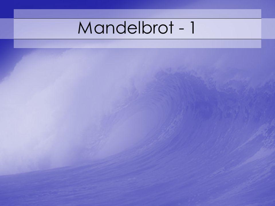 Mandelbrot - 1