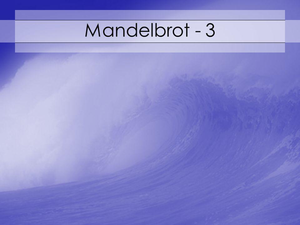 Mandelbrot - 3