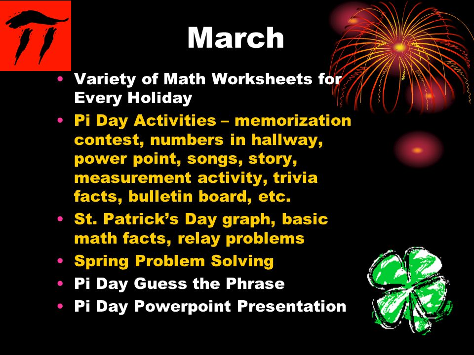 March Variety of Math Worksheets for Every Holiday Pi Day Activities – memorization contest, numbers in hallway, power point, songs, story, measuremen