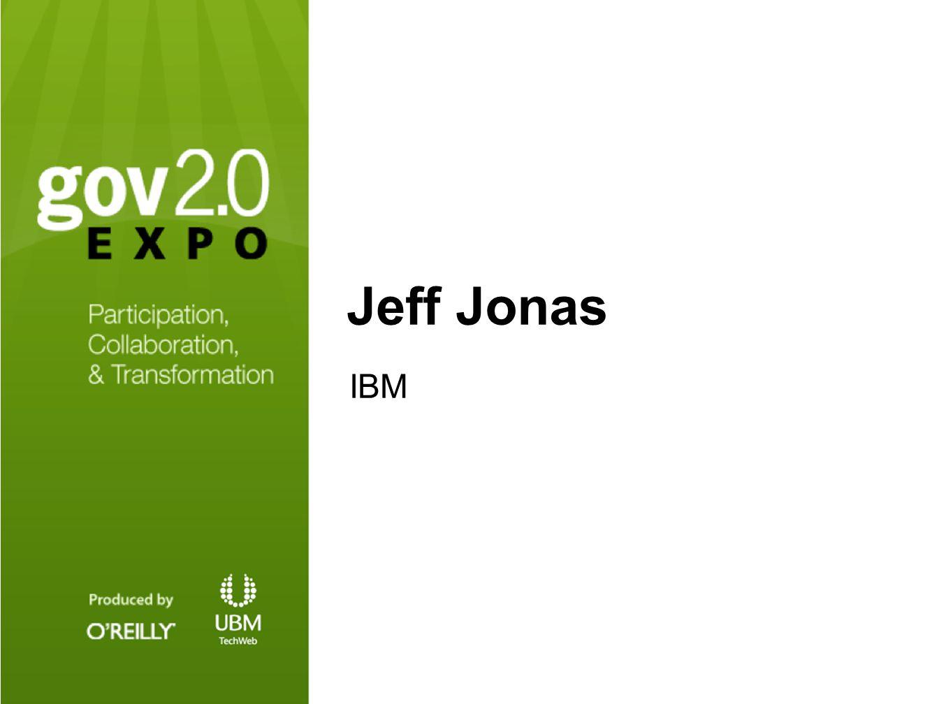1 Jeff Jonas IBM