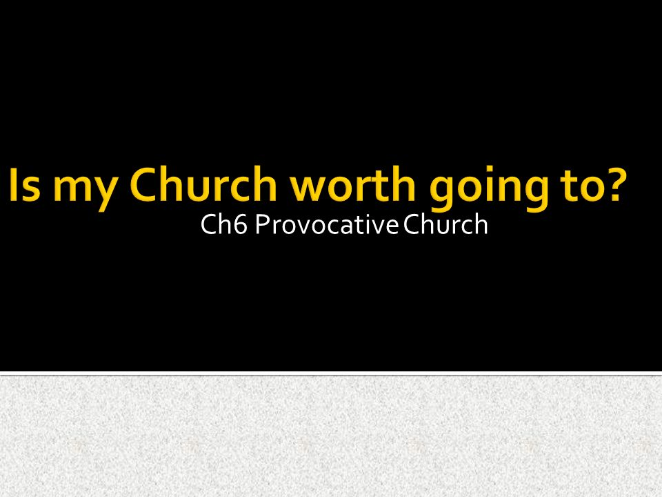 Ch6 Provocative Church