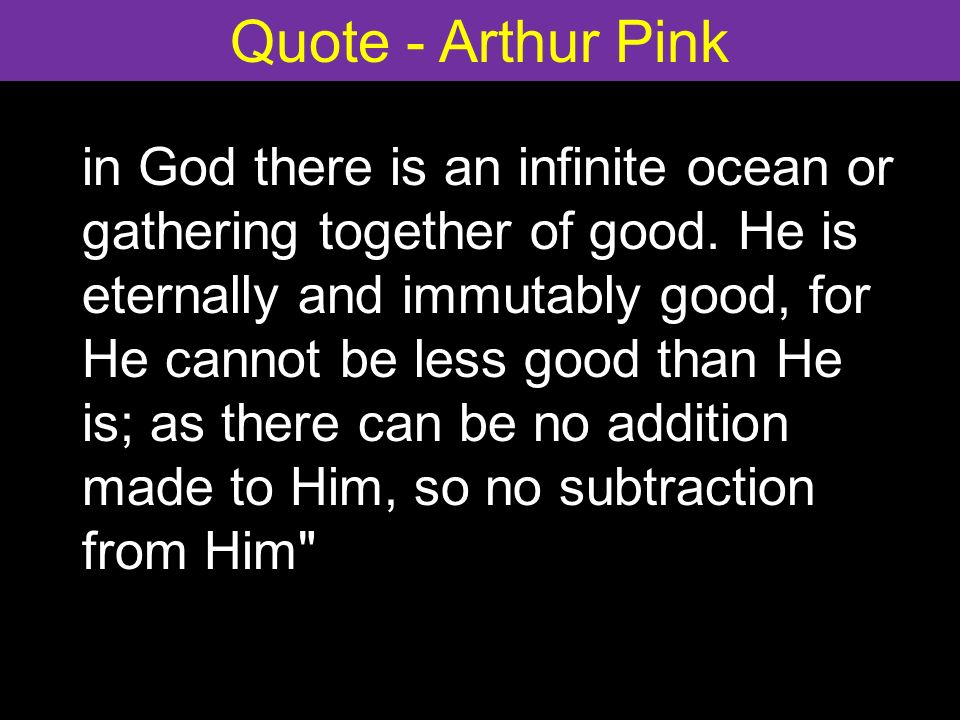 in God there is an infinite ocean or gathering together of good.