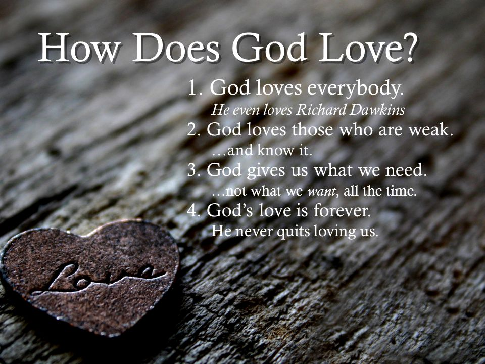 What is Love? God is Love. …the greatest evidence is the cross. Isaiah 52:13 - 53:12