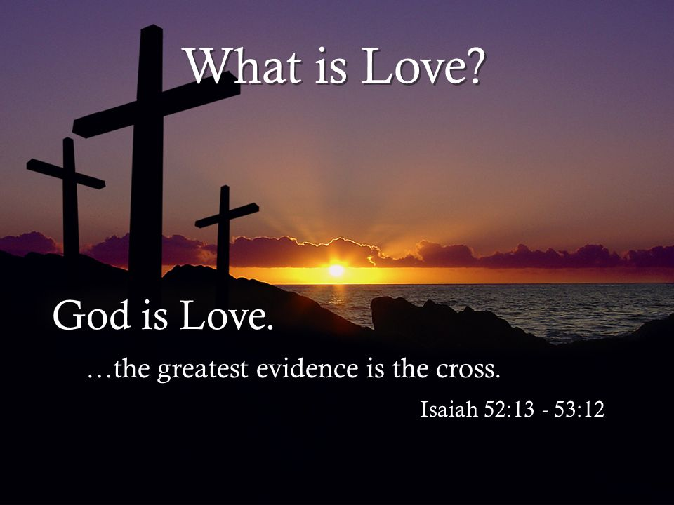 What His Love Does for Us It warms my heart.I know God values me.