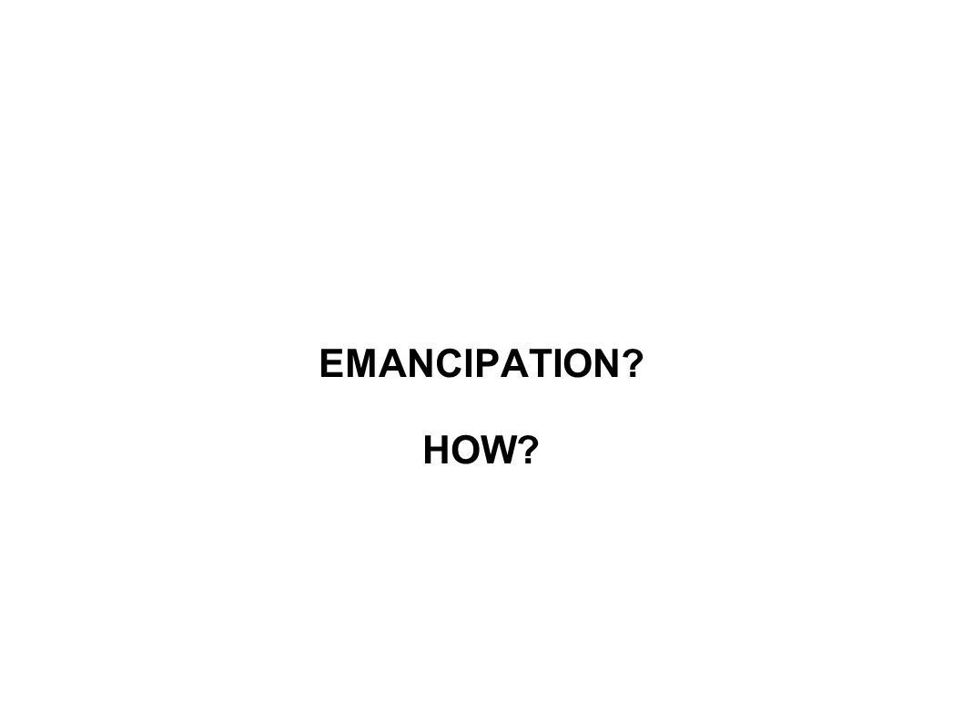 EMANCIPATION HOW