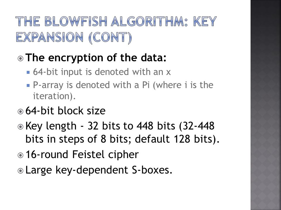 The encryption of the data: 64-bit input is denoted with an x P-array is denoted with a Pi (where i is the iteration).