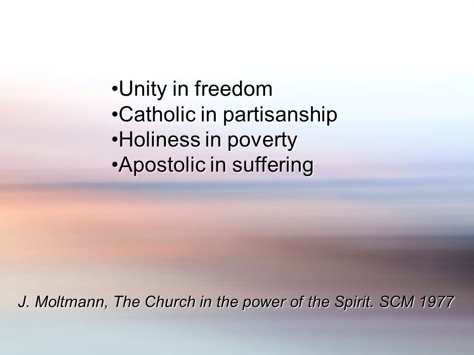 Unity in freedomUnity in freedom Catholic in partisanshipCatholic in partisanship Holiness in povertyHoliness in poverty Apostolic in sufferingApostolic in suffering J.