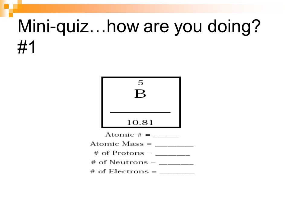 Mini-quiz…how are you doing? #1
