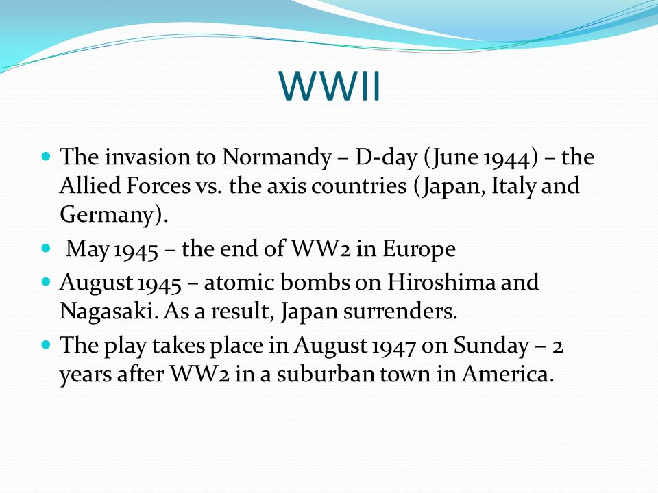 WWII The invasion to Normandy – D-day (June 1944) – the Allied Forces vs.