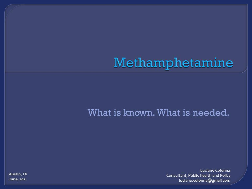 Examples of Possible Risks When methamphetamine is used with: Alcohol.