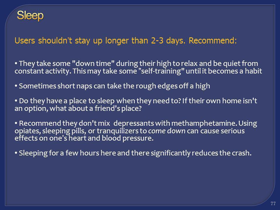 Considerations: Sleep 76