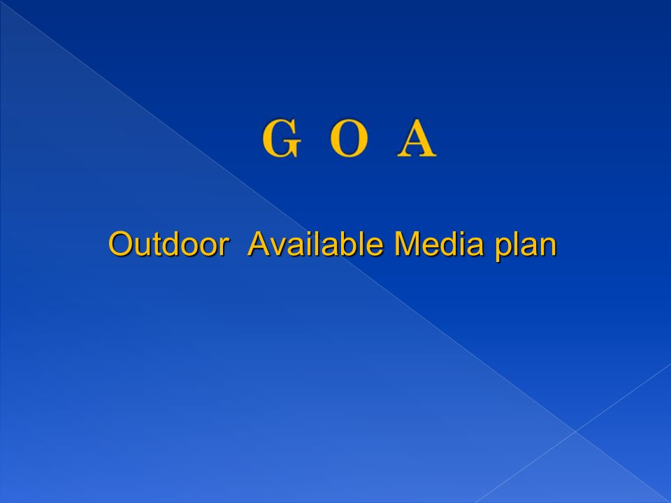 Outdoor Available Media plan