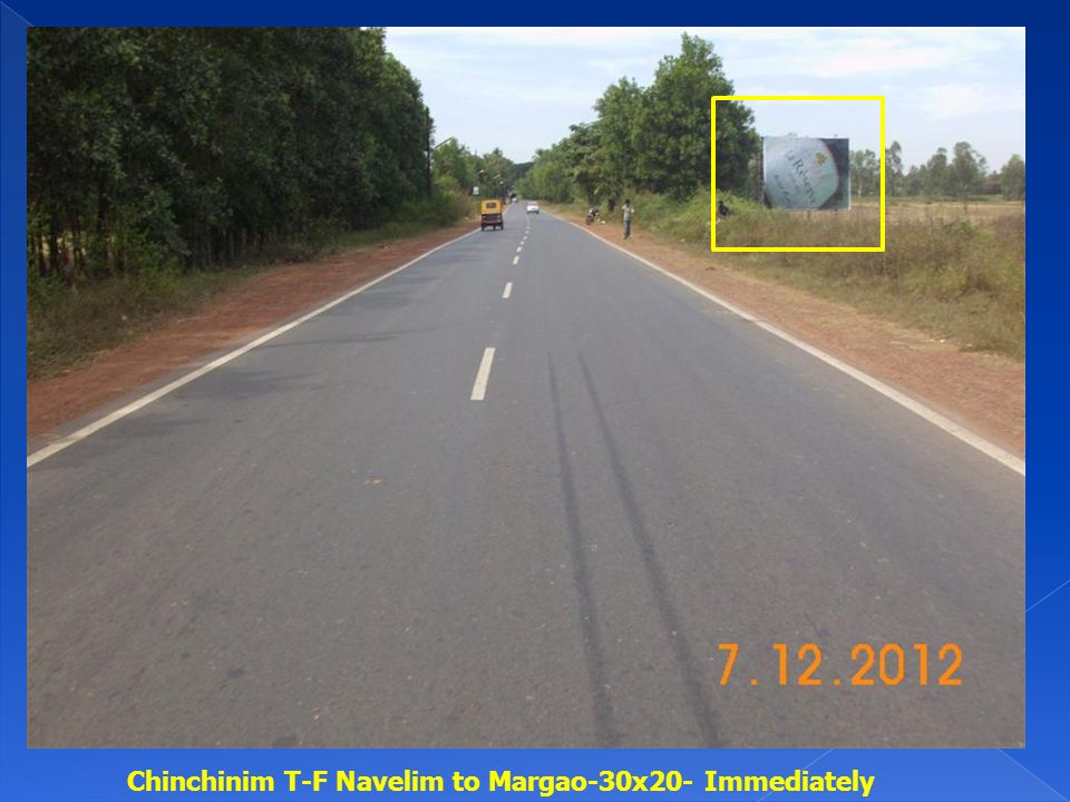 Chinchinim T-F Navelim to Margao-30x20- Immediately