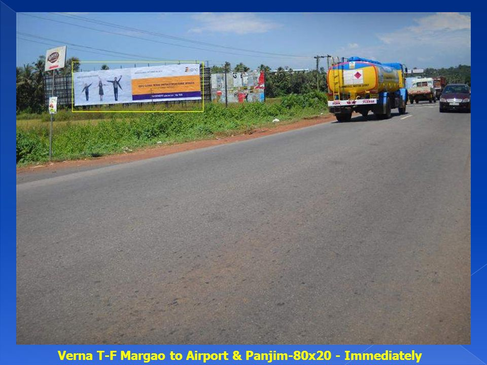Verna T-F Margao to Airport & Panjim-80x20 - Immediately