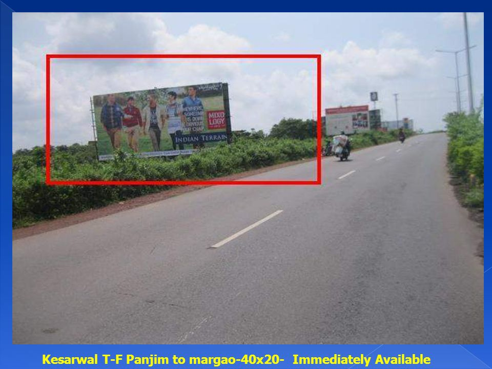 Kesarwal T-F Panjim to margao-40x20- Immediately Available