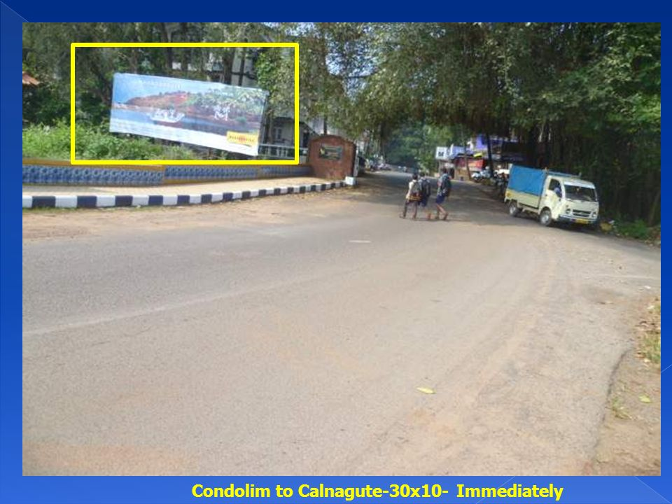 Condolim to Calnagute-30x10- Immediately