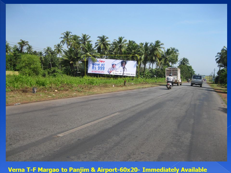 Verna T-F Margao to Panjim & Airport-60x20- Immediately Available