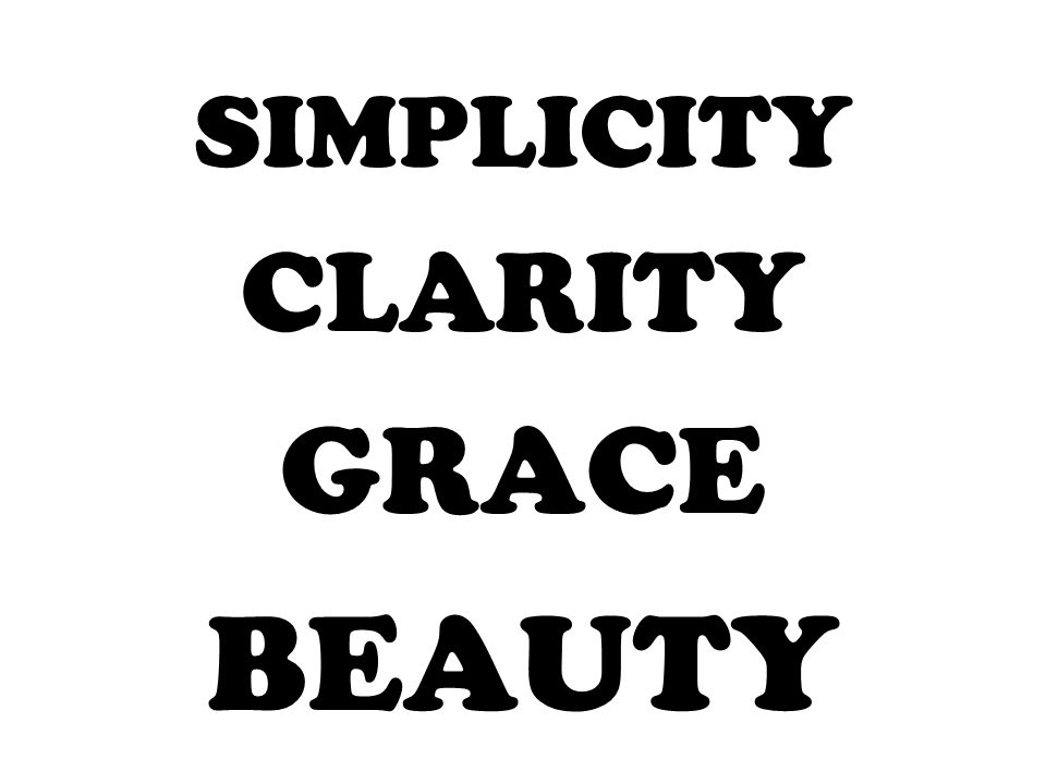 SIMPLICITY CLARITY GRACE BEAUTY